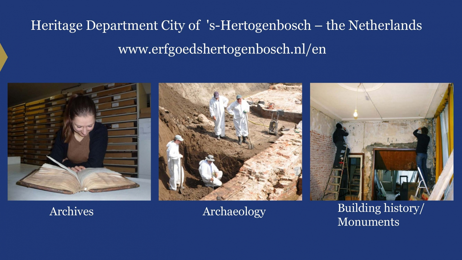 Heritage Department - City of 's-Hertogenbosch (pres. by Dieke Wesselingh)